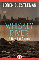 Whiskey River (Detroit, #1)