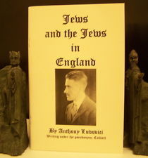 The Jews, and the Jews in England Anthony Mario Ludovici