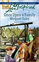 Once Upon a Family (Fostered by Love, #1)