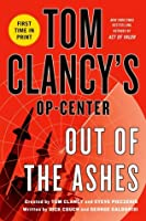Out of the Ashes (Tom Clancy's Op-Center, #13)