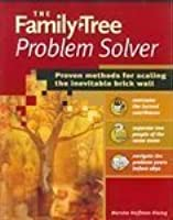 The Family Tree Problem Solver: Proven Methods for Scaling the Inevitable Brick Wall [Paperback]