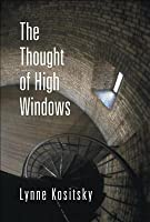 The Thought of High Windows