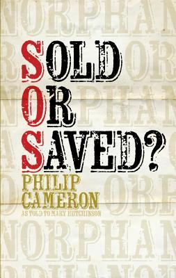 Sold or Saved  by  Philip Cameron
