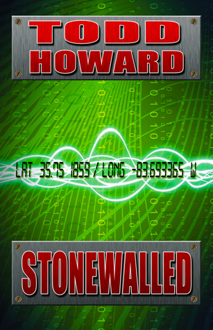 Stonewalled  by  Todd E. Howard