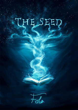 The Seed  by  Fola Seven