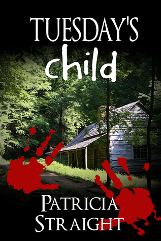Tuesdays Child  by  Patricia Straight