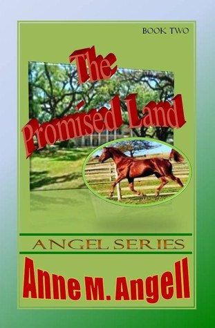 The Promised Land  by  Anne M. Angell