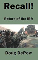 Recall! Return of the IRR