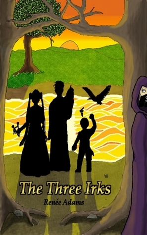 The Three Irks  by  Renée Adams