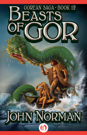 Beasts of Gor  by  John Norman