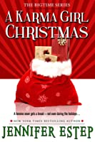 A Karma Girl Christmas (Bigtime superhero series #3.5, short story)