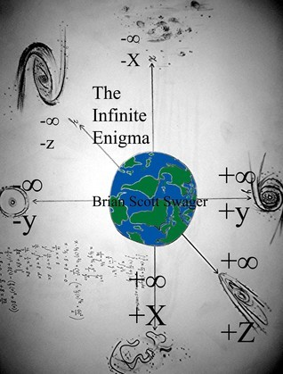 The Infinite Enigma  by  Brian Swager