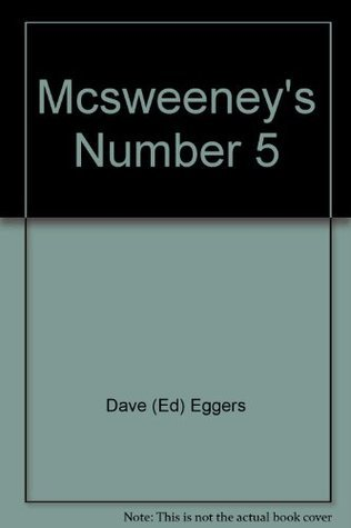 McSweeneys 5  by  Dave Eggers