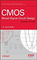 CMOS: Mixed-Signal Circuit Design (IEEE Press Series on Microelectronic Systems)