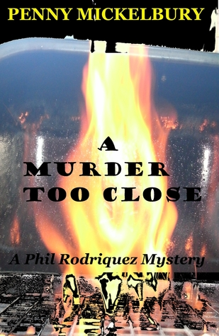 A Murder Too Close  by  Penny Mickelbury