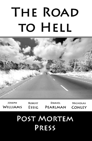 The Road to Hell  by  Post Mortem Press