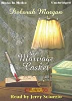 The Marriage Casket, Antique Lovers Mystery Series, Book 3