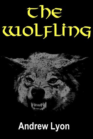 The Wolfling  by  Andrew Lyon