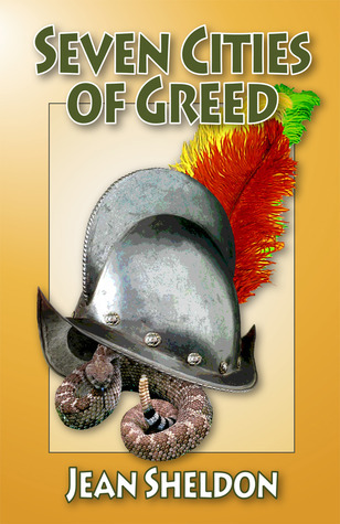 Seven Cities Of Greed  by  Jean Sheldon