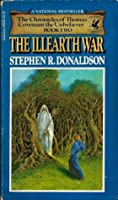 The Illearth War (The Chronicles of Thomas Covenant the Unbeliever, #2)