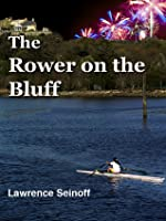 The Rower on the Bluff