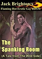 The Spanking Room (Tales from the Wild Side)