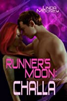 Runner's Moon: Challa