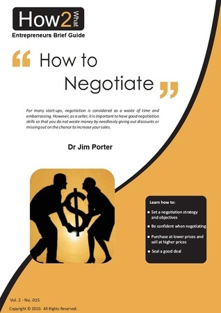 How to Negotiate  by  Jim Porter