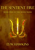 The Sentient Fire