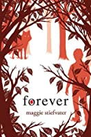 Forever (The Wolves of Mercy Falls #3)