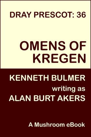 The Omens of Kregen (Witch War, #4) (Dray Prescot, #36)  by  Alan Burt Akers