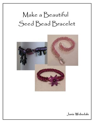 Make a Beautiful Seed Bead Bracelet Janis Websdale