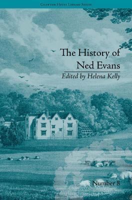 The History of Ned Evans: By Elizabeth Hervey  by  Helena Kelly