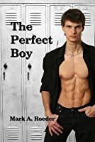 The Perfect Boy
