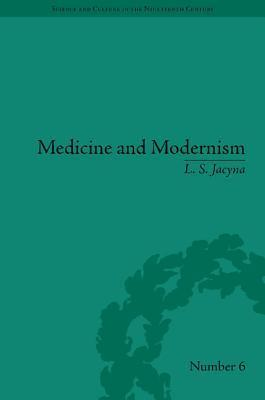 Medicine and Modernism: A Biography of Henry Head Stephen Jacyna