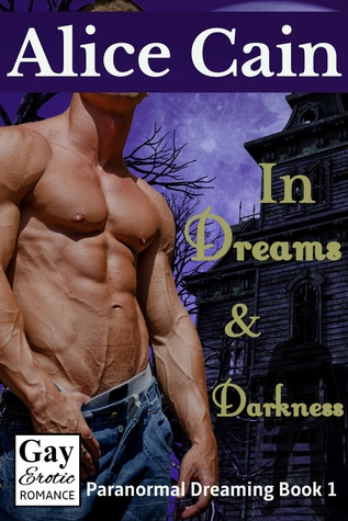 In Dreams and Darkness  by  Alice Cain