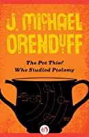 The Pot Thief Who Studied Ptolemy (The Pot Thief Mysteries, 2)