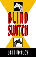 Blind Switch