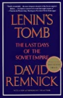 Lenin's Tomb: The Last Days of the Soviet Empire (Vintage)