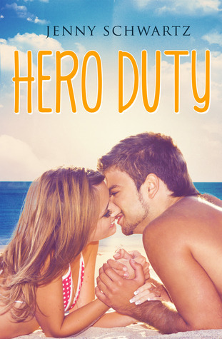 Hero Duty (Jardin Bay #2)  by  Jenny Schwartz