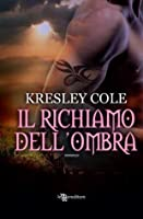 Il richiamo dell'ombra (The Dacians, #1)