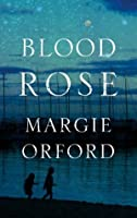Blood Rose (Clare Hart)