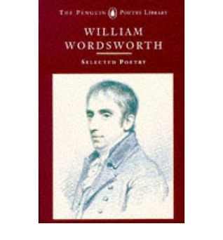 Selected Poetry, Introduction Nicholas Roe by William Wordsworth