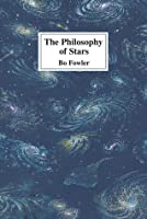 The Philosophy of Stars