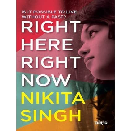 right here right now by nikita singh reviews discussion