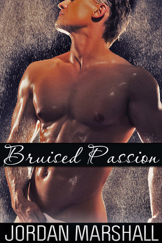 Bruised Passion  by  Jordan Marshall