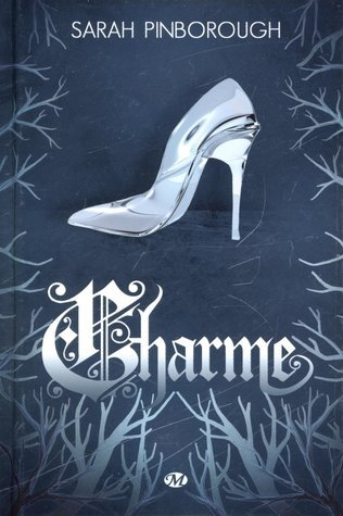 Charme (Tales from the Kingdoms #2)  by  Sarah Pinborough