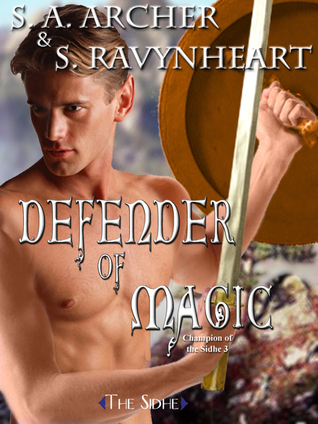 Defender of Magic  by  S.A. Archer
