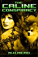 The Caline Conspiracy