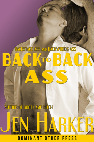 Back to Back Ass  by  JF Harker